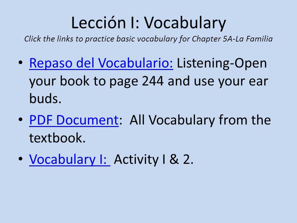Lección II: Actividades Click the links to practice using the vocabulary.
