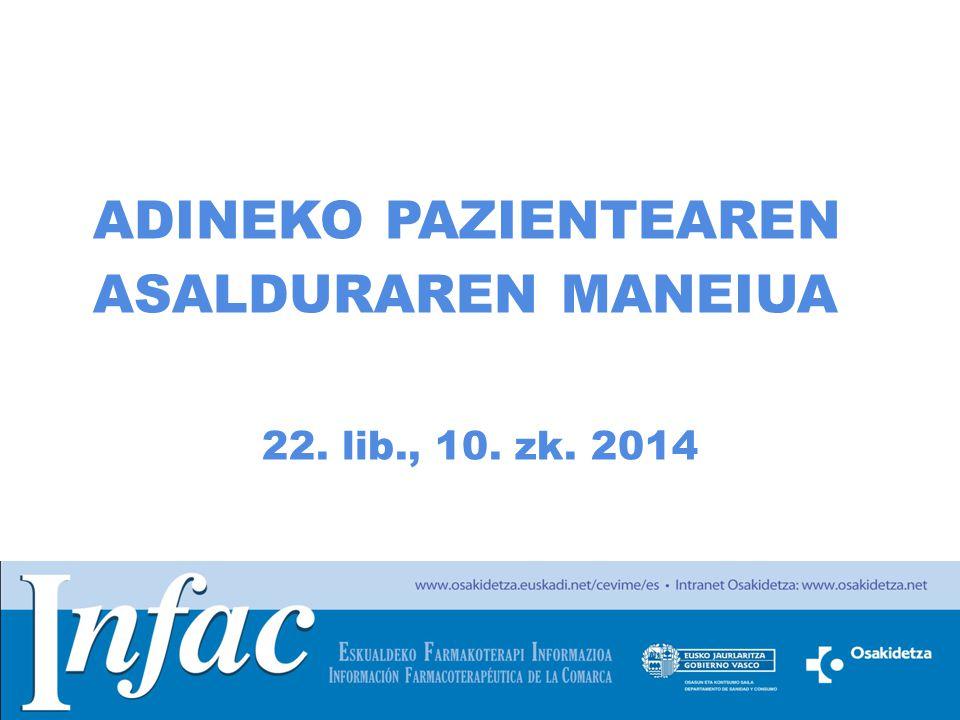 http://www.osakidetza.euskadi.net ADINEKO PAZIENTEAREN ASALDURAREN MANEIUA 22. lib., 10. zk. 2014