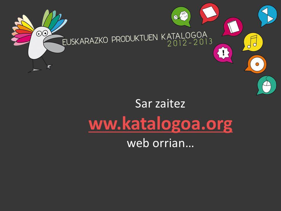 Sar zaitez ww.katalogoa.org web orrian…