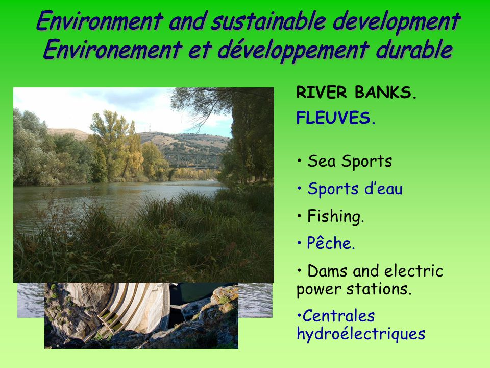 RIVER BANKS.FLEUVES. Sea Sports Sports d'eau Fishing.