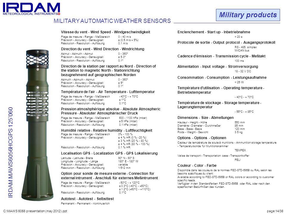 Military products IRDAM MAWS6056HCGPS 125'060 Vitesse du vent - Wind Speed - Windgeschwindigkeit Plage de mesure - Range - Meßbereich0 - 40 m/s Précis
