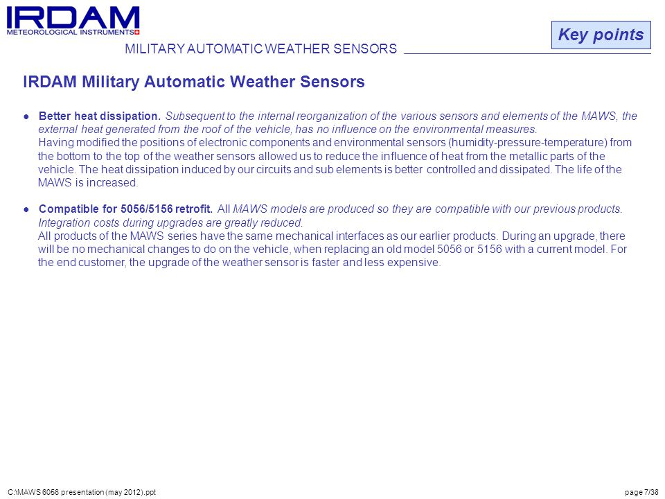 MILITARY AUTOMATIC WEATHER SENSORS Key points IRDAM Military Automatic Weather Sensors ● Better heat dissipation.