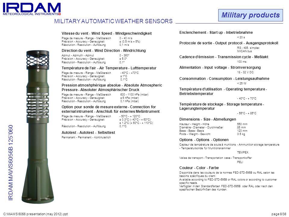 Military products IRDAM MAWS6056B 125'060 Vitesse du vent - Wind Speed - Windgeschwindigkeit Plage de mesure - Range - Meßbereich0 - 40 m/s Précision