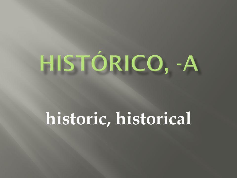 historic, historical