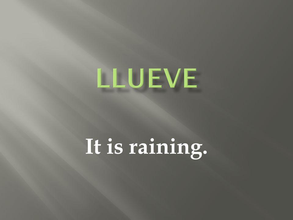It is raining.