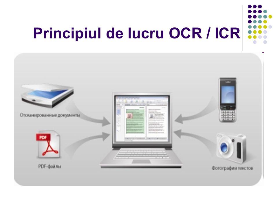 Principiul de lucru OCR / ICR