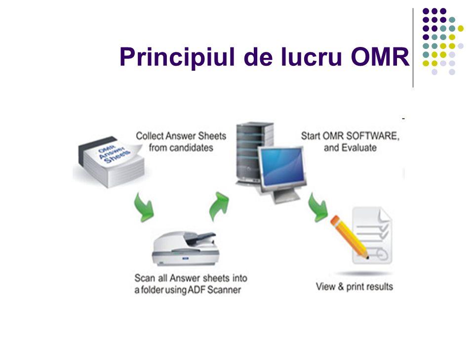 Principiul de lucru OMR