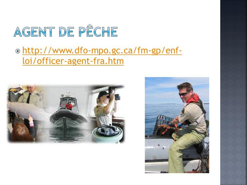  http://www.dfo-mpo.gc.ca/fm-gp/enf- loi/officer-agent-fra.htm http://www.dfo-mpo.gc.ca/fm-gp/enf- loi/officer-agent-fra.htm
