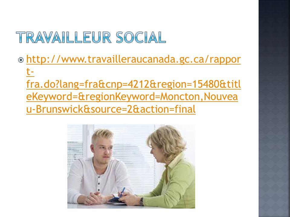  http://www.travailleraucanada.gc.ca/rappor t- fra.do lang=fra&cnp=4212&region=15480&titl eKeyword=&regionKeyword=Moncton,Nouvea u-Brunswick&source=2&action=final http://www.travailleraucanada.gc.ca/rappor t- fra.do lang=fra&cnp=4212&region=15480&titl eKeyword=&regionKeyword=Moncton,Nouvea u-Brunswick&source=2&action=final