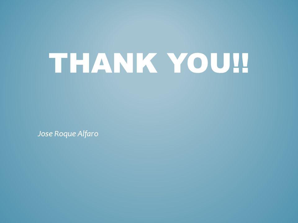 THANK YOU!! Jose Roque Alfaro