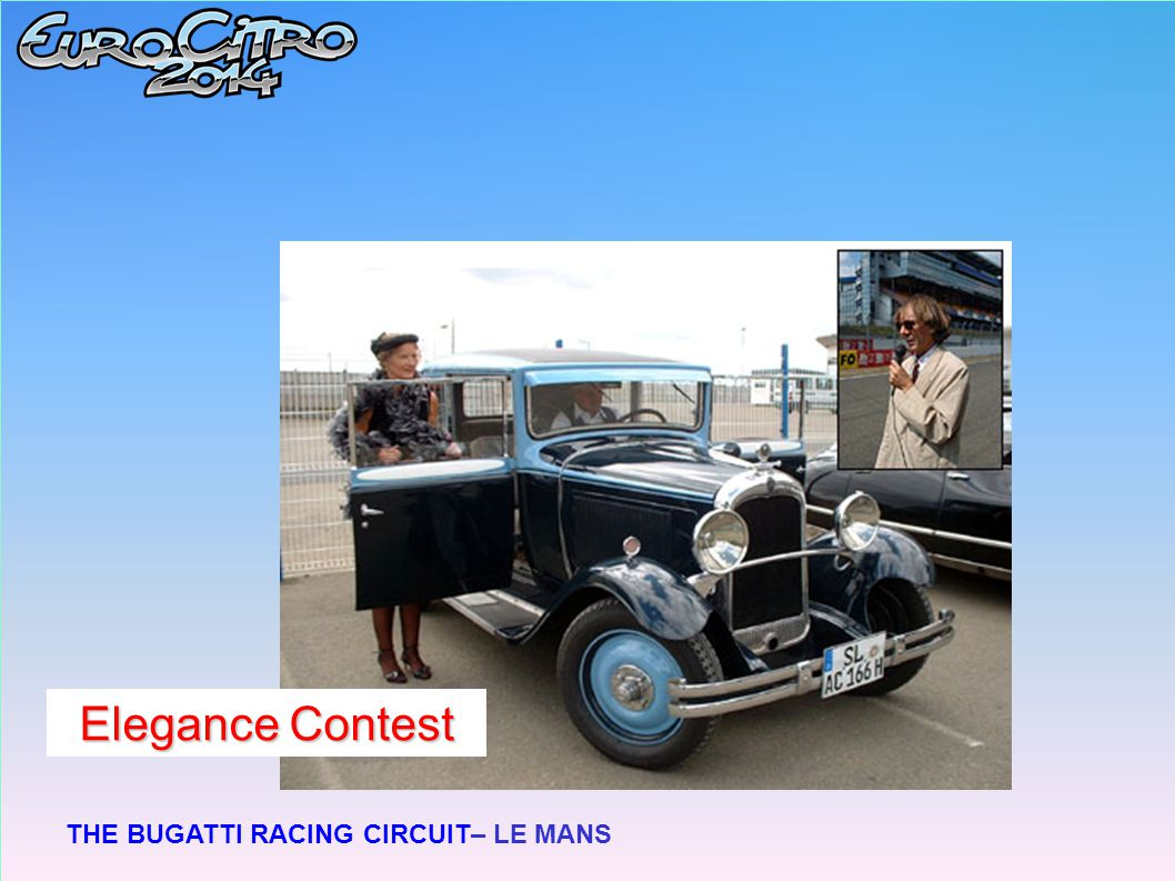 THE BUGATTI RACING CIRCUIT– LE MANS Elegance Contest
