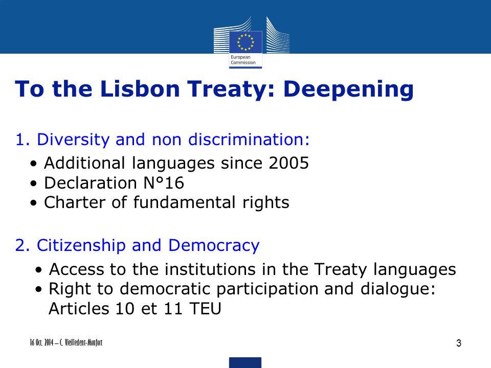 16 Oct. 2014 – C. Vieilledent-Monfort To the Lisbon Treaty: Deepening 1.