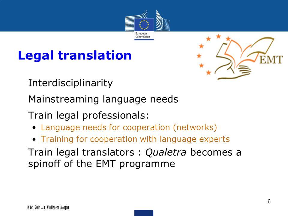 More on DG Translation http://ec.europa.eu/dgs/translati on/index_en.htm Master européen de traduction http://ec.europa.eu/dgs/translati on/programmes/emt/index_en Catherine.vieilledent-monfort@ec.europa.eu http://ec.europa.eu/dgs/translati on/index_en.htm http://ec.europa.eu/dgs/translati on/programmes/emt/index_en Catherine.vieilledent-monfort@ec.europa.eu 7