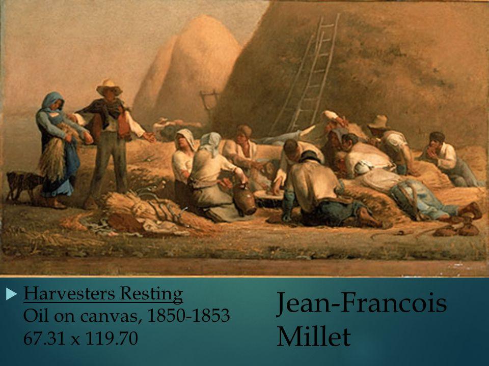 Jean-Francois Millet  Harvesters Resting Oil on canvas, 1850-1853 67.31 x 119.70