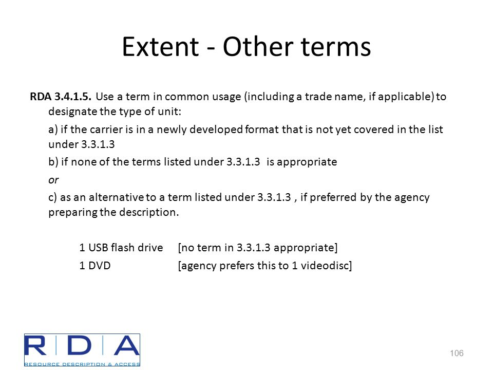 Extent - Other terms RDA 3.4.1.5.