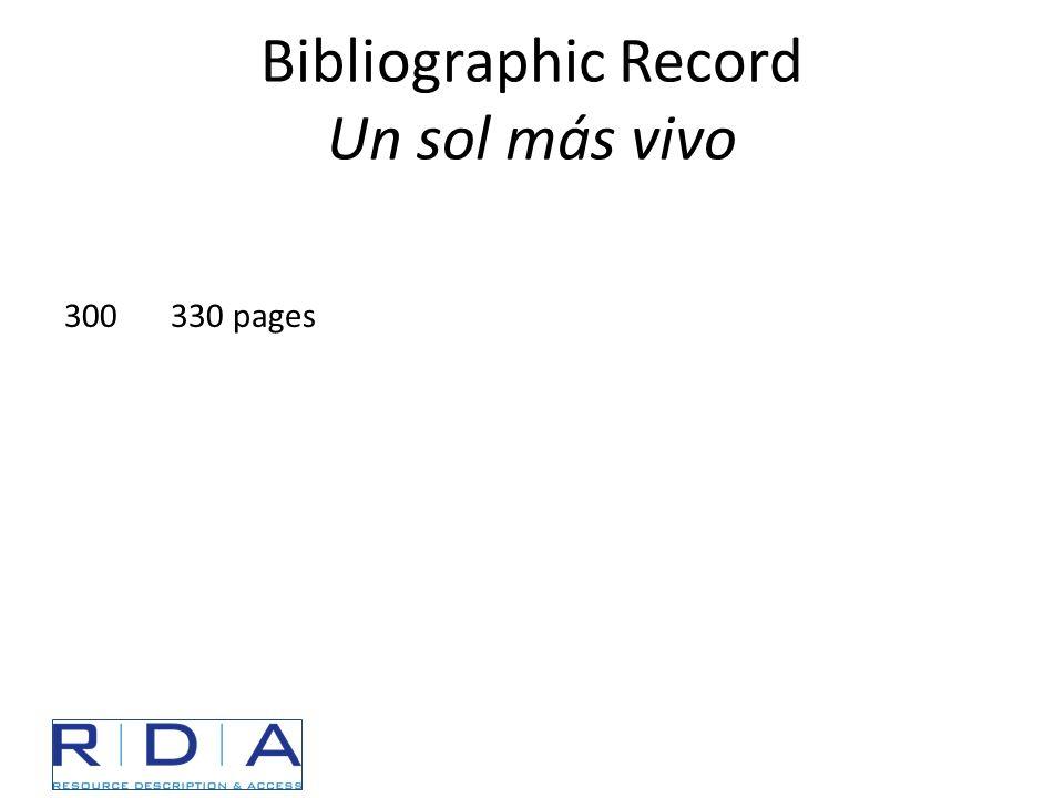 Bibliographic Record Un sol más vivo 300330 pages