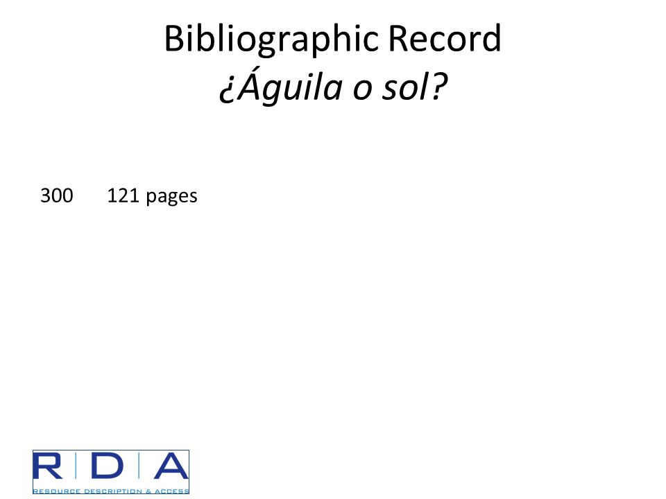 Bibliographic Record ¿Águila o sol 300121 pages