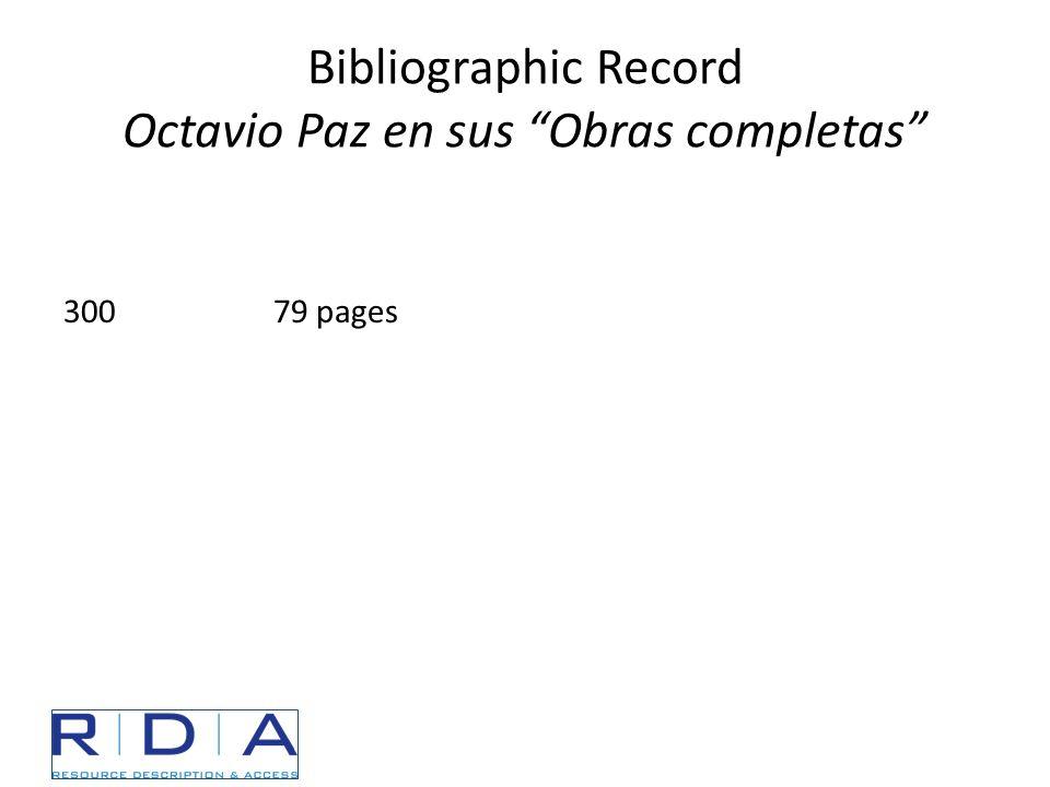 """Bibliographic Record Octavio Paz en sus """"Obras completas"""" 30079 pages"""