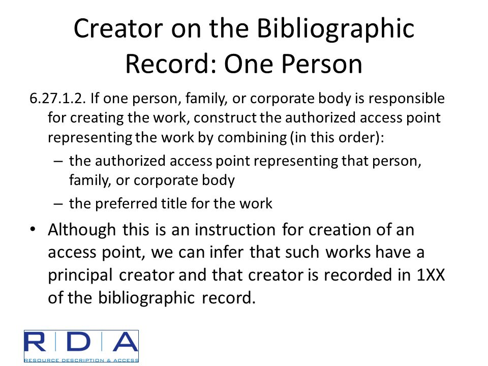 Creator on the Bibliographic Record: One Person 6.27.1.2.