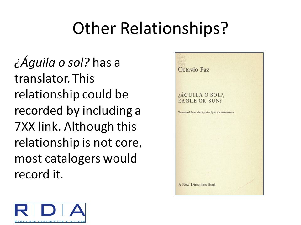 Other Relationships. ¿Águila o sol. has a translator.