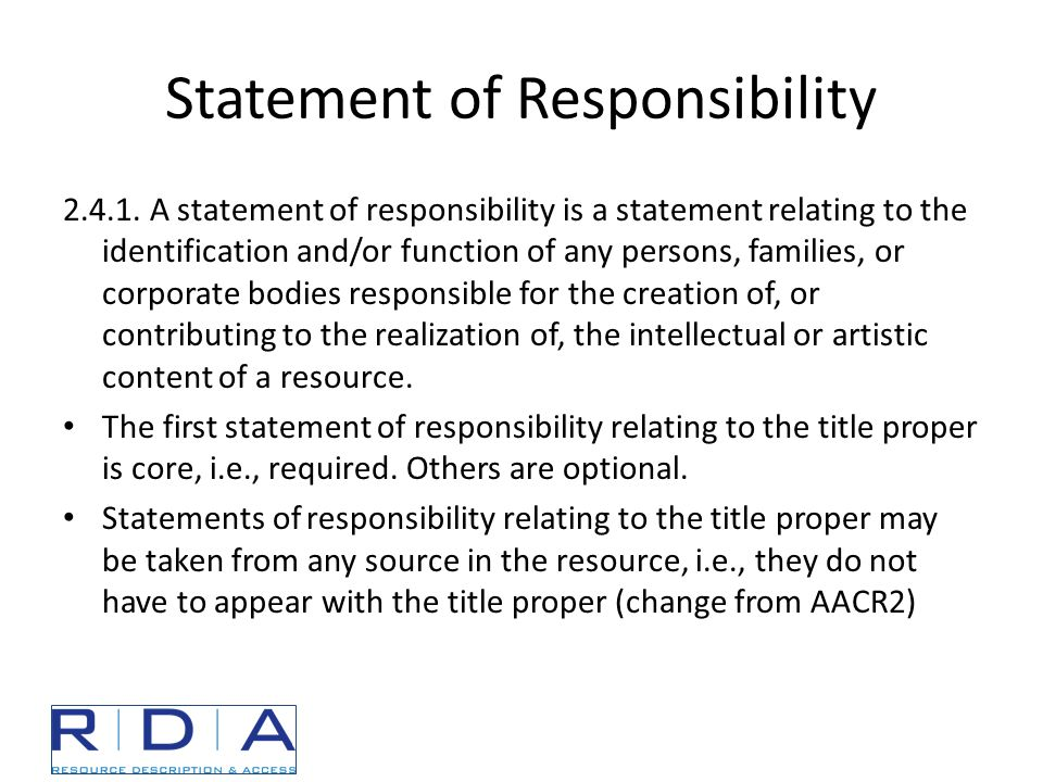 Statement of Responsibility 2.4.1.