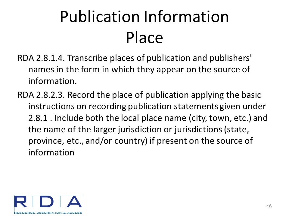 Publication Information Place RDA 2.8.1.4.