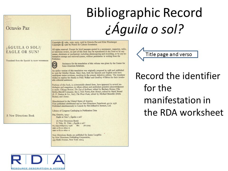 Bibliographic Record ¿Águila o sol? Record the identifier for the manifestation in the RDA worksheet Title page and verso