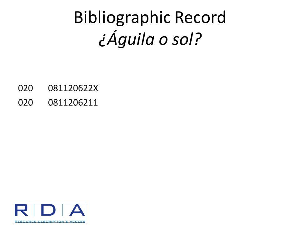 Bibliographic Record ¿Águila o sol? 020081120622X 0200811206211