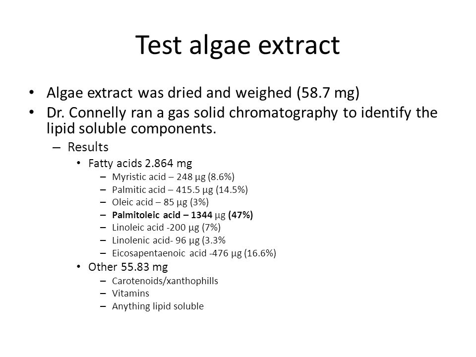 Test algae extract Algae extract was dried and weighed (58.7 mg) Dr.