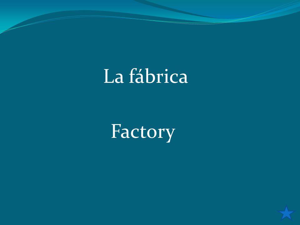 La fábrica Factory
