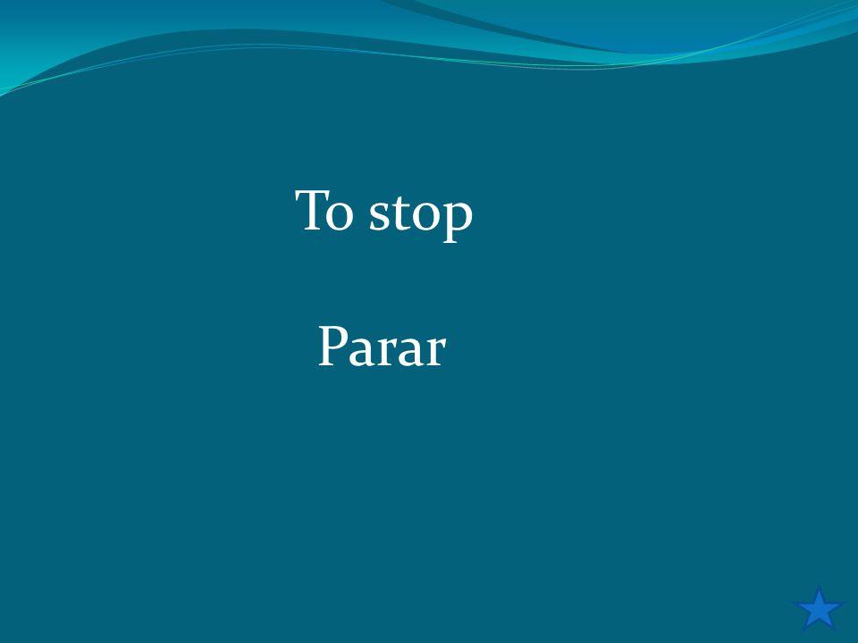 To stop Parar