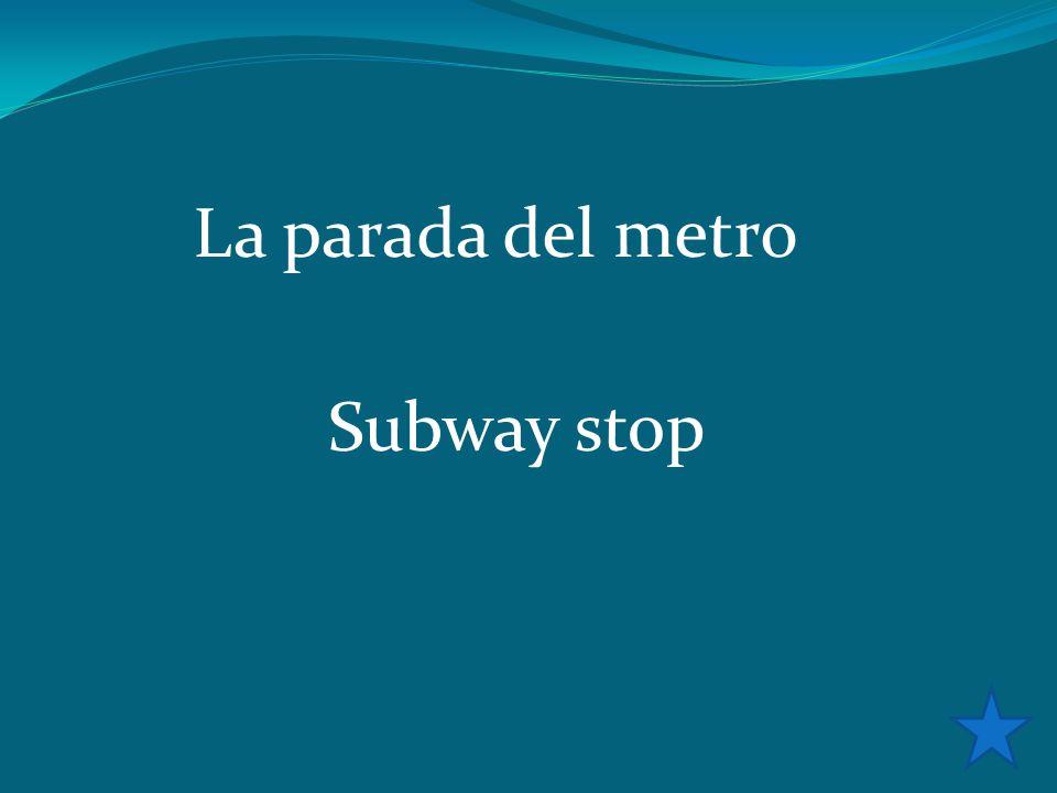 La parada del metro Subway stop