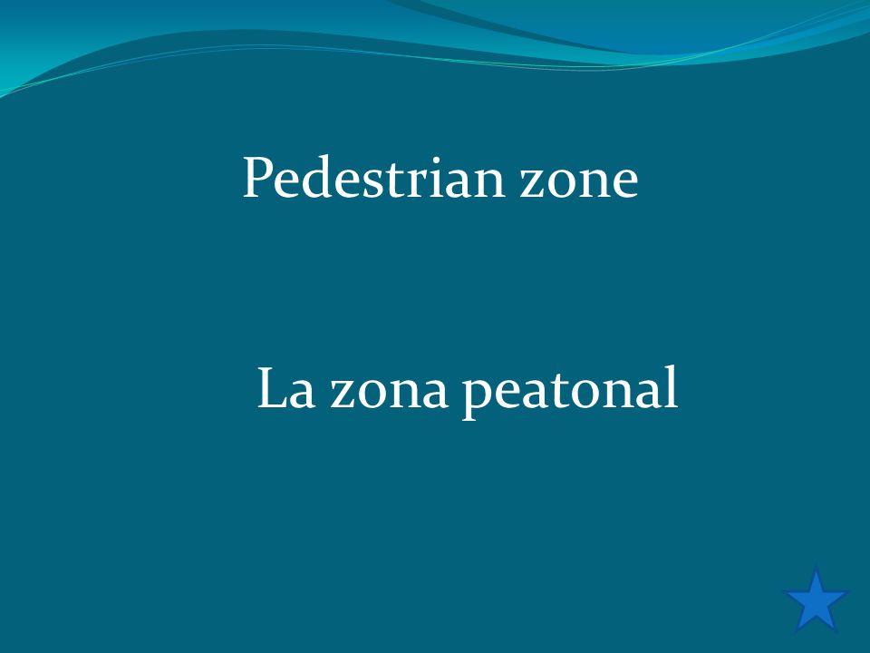 Pedestrian zone La zona peatonal