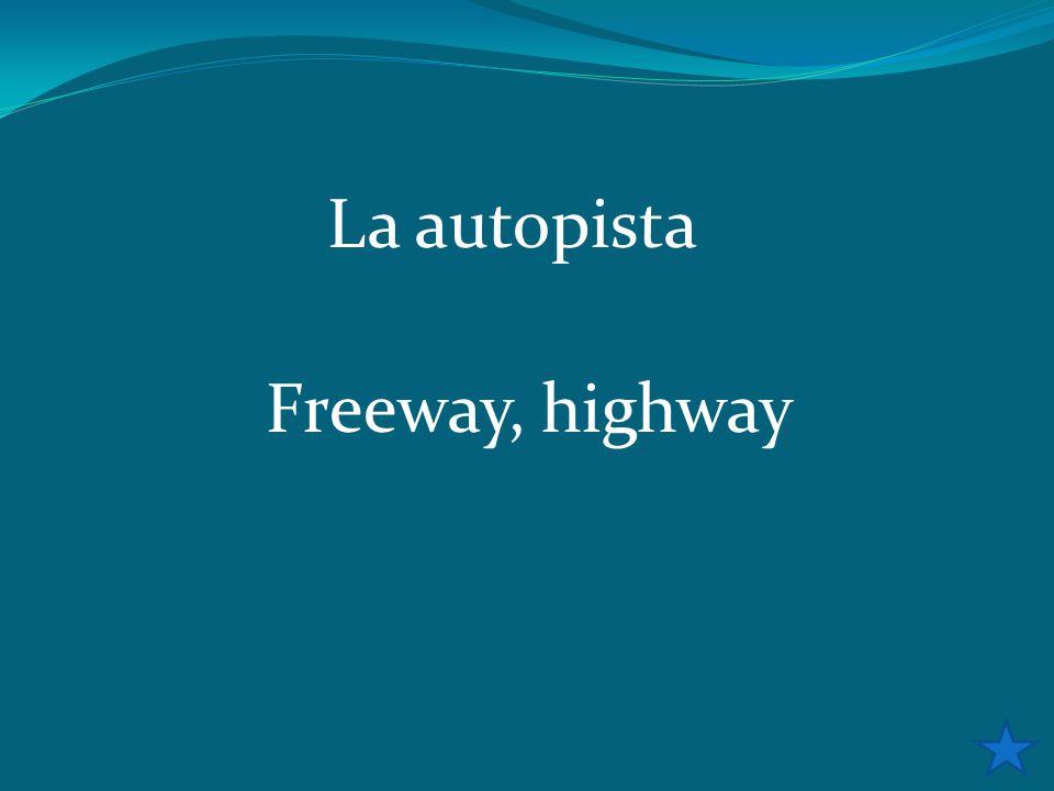 La autopista Freeway, highway