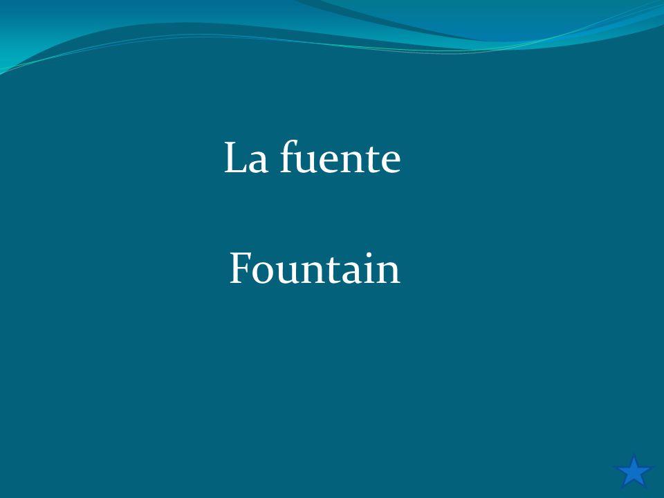 La fuente Fountain
