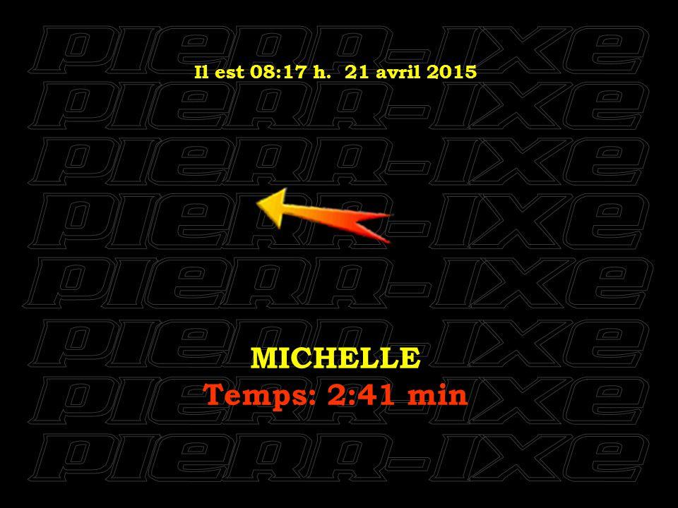 Il est 08:18 h. 21 avril 2015 YESTERDAY Temps: 2:05 min