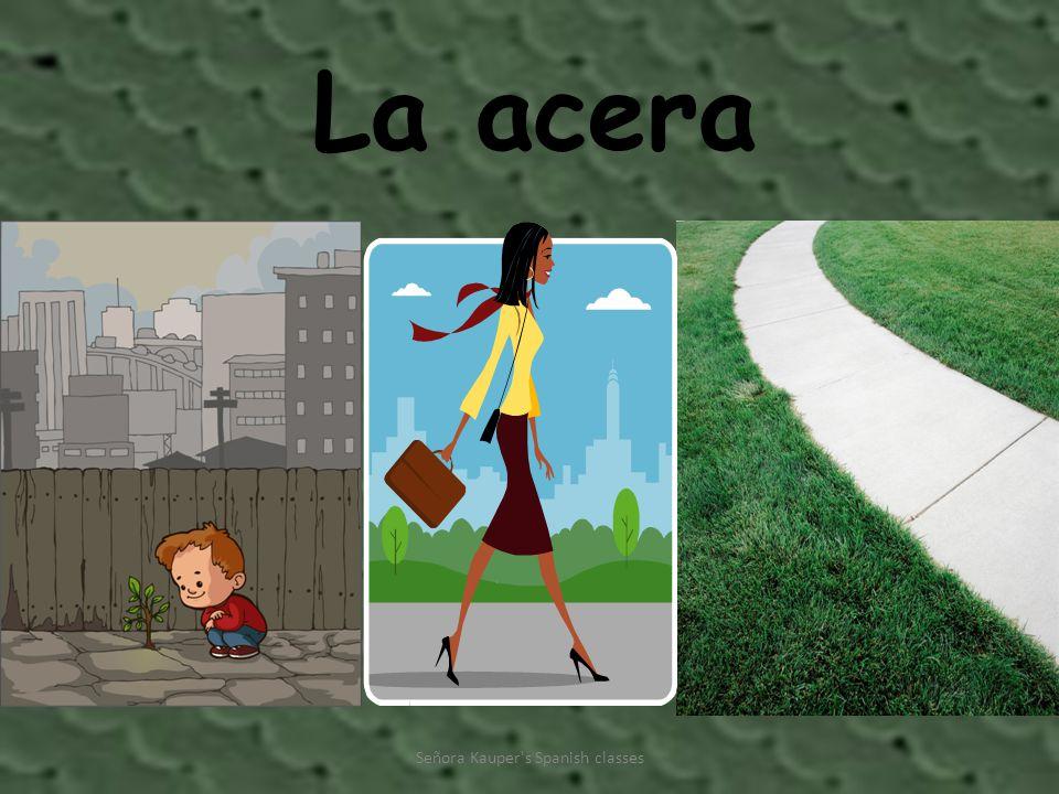 La acera Señora Kauper s Spanish classes
