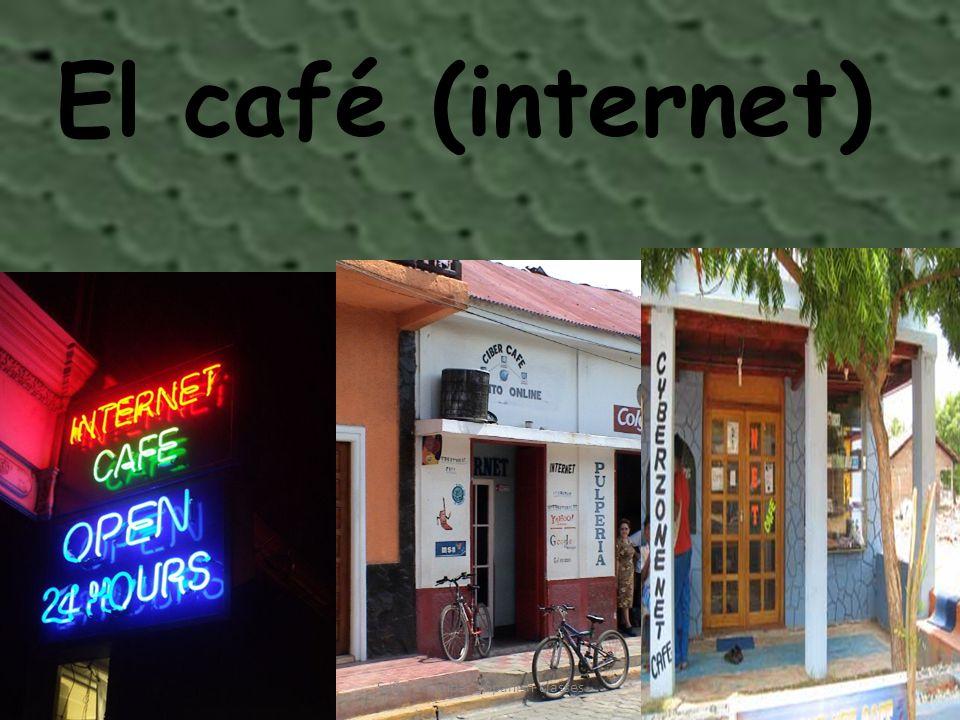 El café (internet) Señora Kauper s Spanish classes