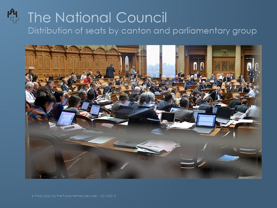 The National Council Distribution of seats by canton and parliamentary group A Production by the Parliamentary Services | 2014/2015