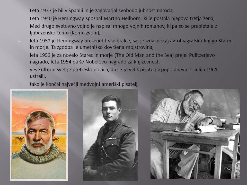 - Leta 1937 je bil v Španiji in je zagovarjal svobodoljubnost naroda, - Leta 1940 je Hemingway spoznal Martho Hellhorn, ki je postala njegova tretja žena, - Med drugo svetovno vojno je napisal mnogo vojnih romanov, ki pa so se prepletale z ljubezensko temo (Komu zvoni), - leta 1952 je Hemingway presenetil vse bralce, saj je izdal dokaj avtobiagrafsko knjigo Starec in morje.