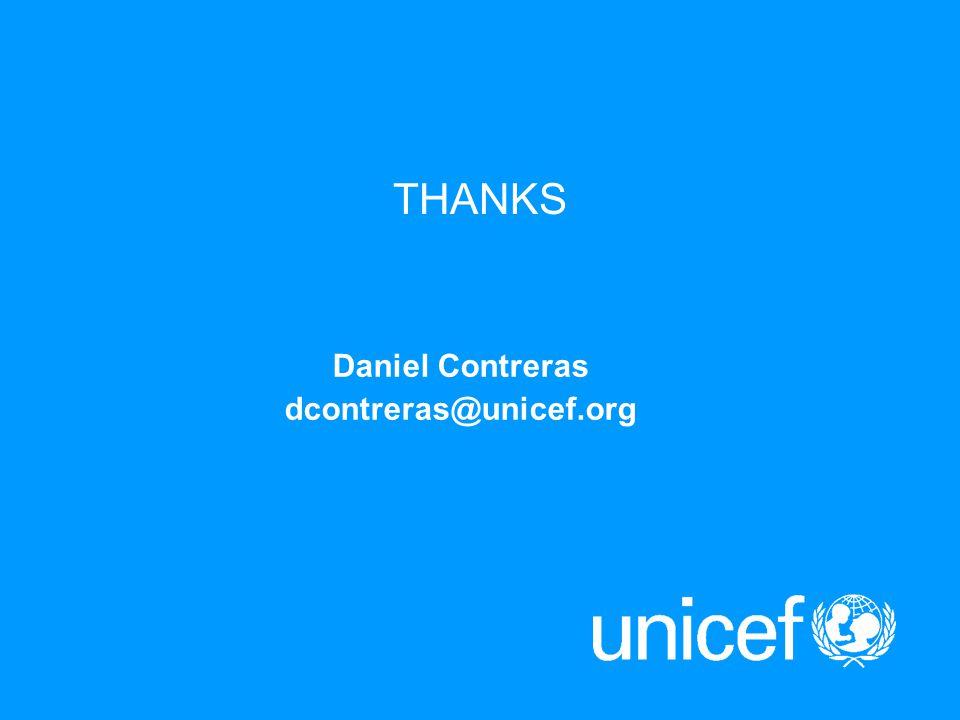 THANKS Daniel Contreras dcontreras@unicef.org