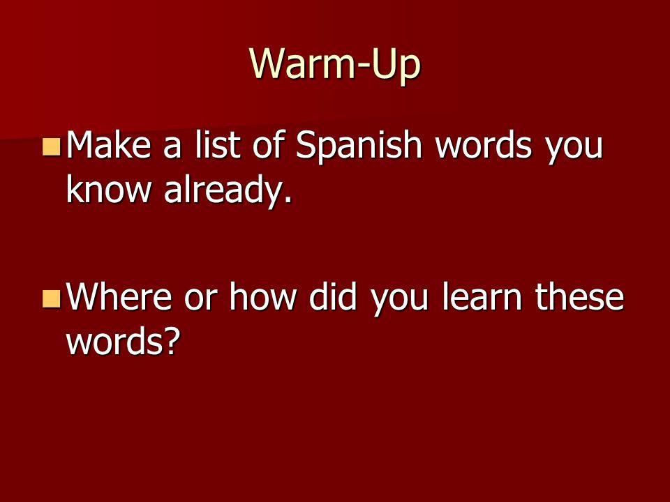 Warm-Up Escribe el instrumento en español.