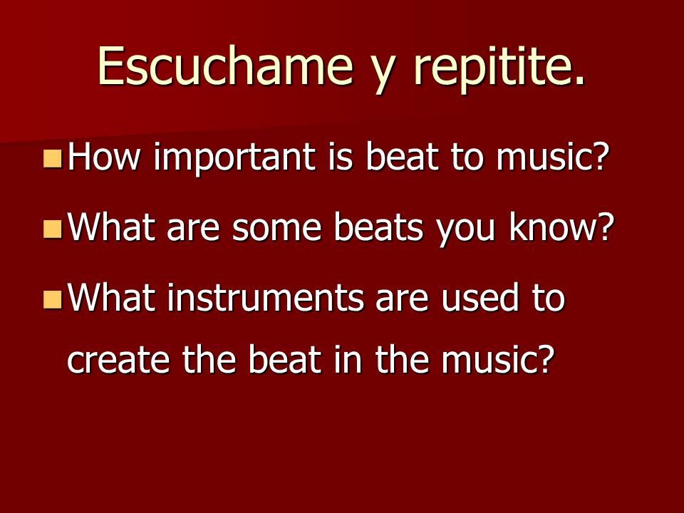 At the end of the lesson you will be able to… Identify the importance of music within a culture.