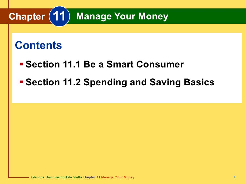 Glencoe Discovering Life Skills Chapter 11 Manage Your Money Chapter 11 Manage Your Money 32 credit crédito A method of payment allowing one to buy now and pay later.