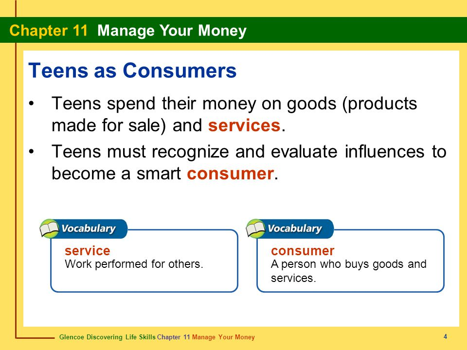 Glencoe Discovering Life Skills Chapter 11 Manage Your Money Chapter 11 Manage Your Money 15 Your Consumer Rights and Responsibilities Shoplifting is a serious crime that affects all consumers and sellers.