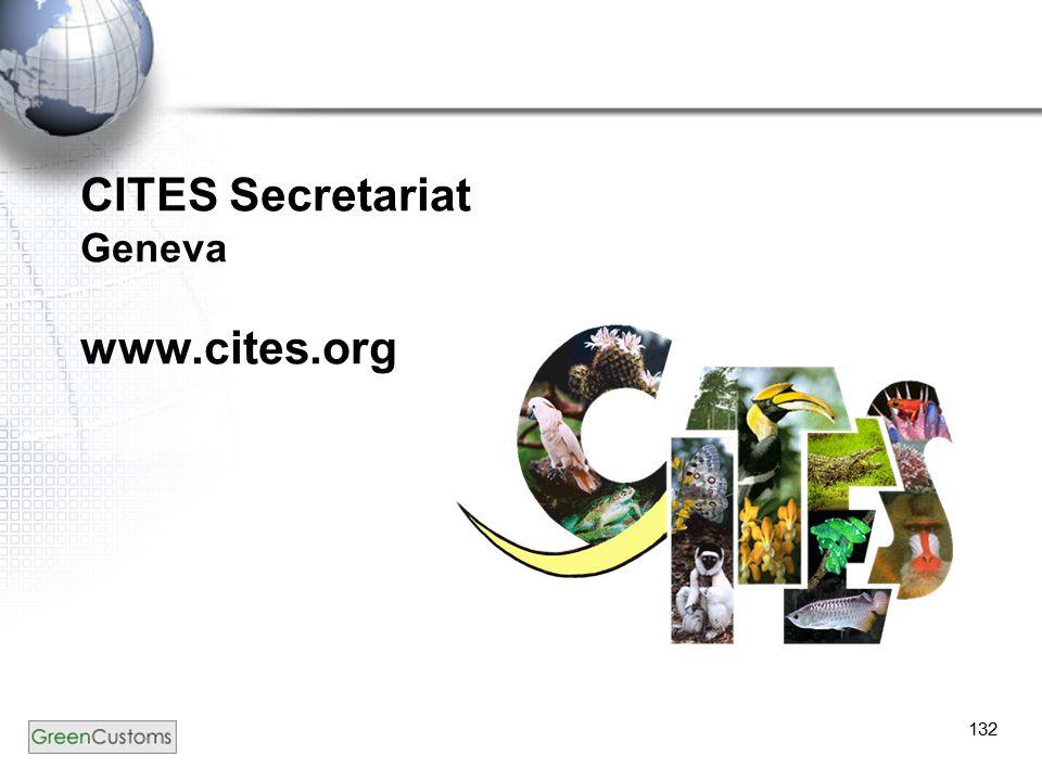 132 CITES Secretariat Geneva www.cites.org