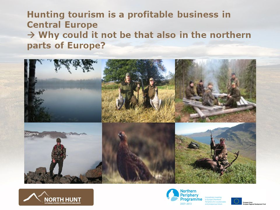  Domestic and foreign tourism relating primarily to hunting activities.