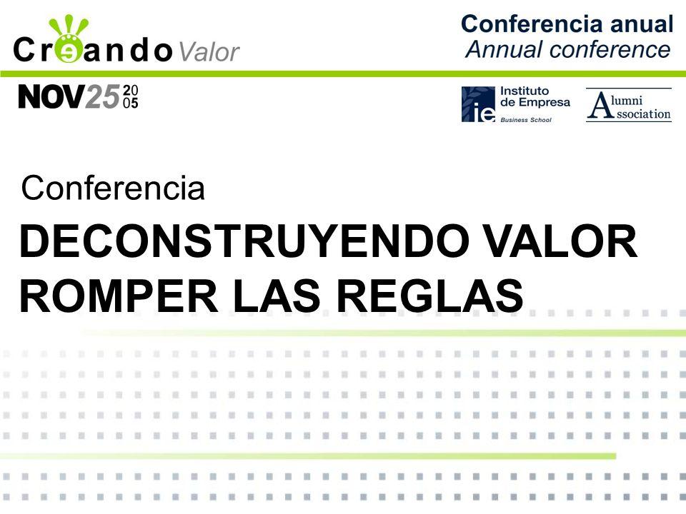 Conferencia DECONSTRUYENDO VALOR ROMPER LAS REGLAS