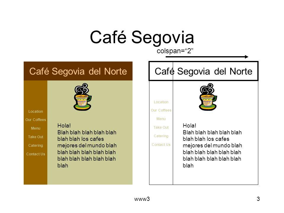 www33 Café Segovia Location Our Coffees Menu Take Out Catering Contact Us Café Segovia del Norte Hola.