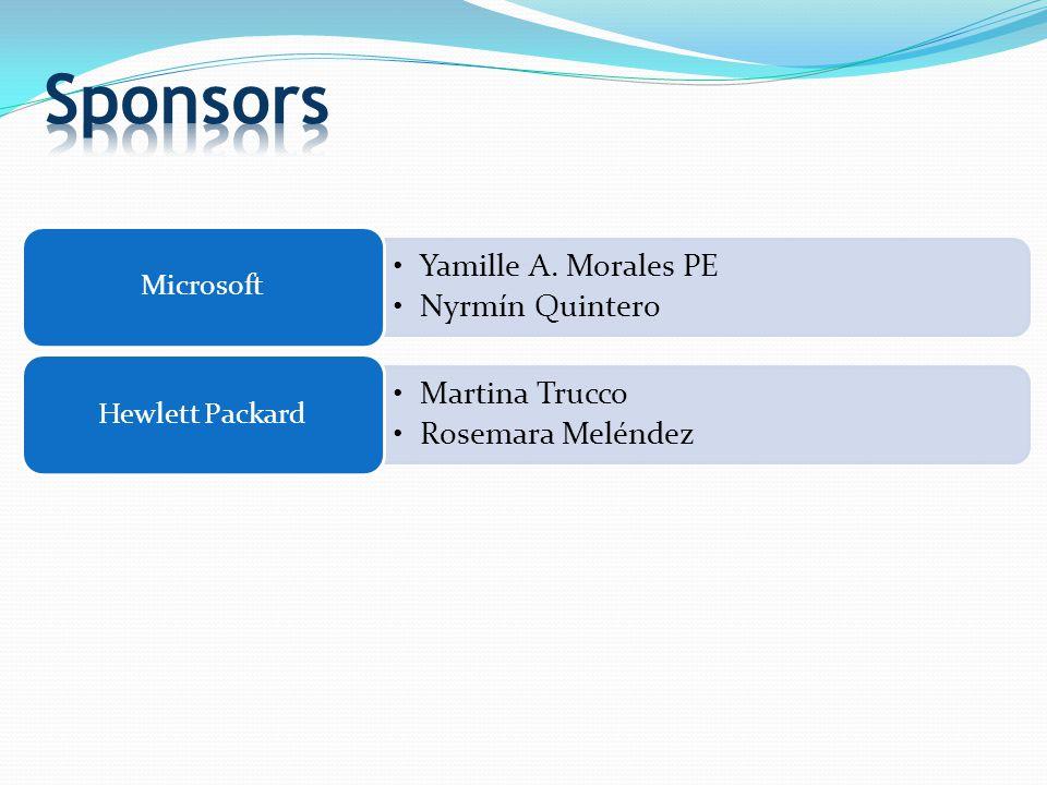 Yamille A. Morales PE Nyrmín Quintero Microsoft Martina Trucco Rosemara Meléndez Hewlett Packard
